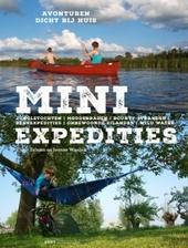 Mini expedities : avonturen dicht bij huis