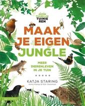 Maak je eigen jungle : zo zorg je voor meer dierenleven in je tuin