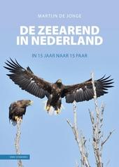 De zeearend in Nederland : in 15 jaar naar 15 paar