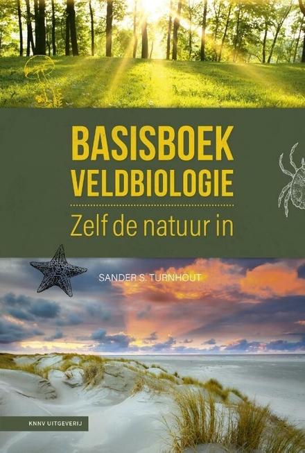 Basisboek veldbiologie : zelf de natuur in