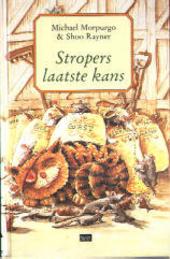 Stropers laatste kans