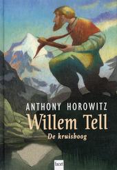 Willem Tell : de kruisboog