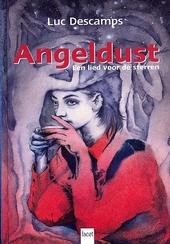 Angeldust : een lied voor de sterren