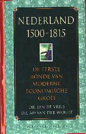 Nederland 1500-1815 : de eerste ronde van moderne economische groei