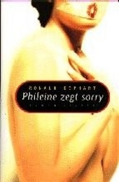 Phileine zegt sorry : roman