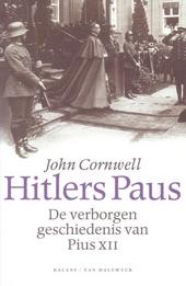 Hitlers paus : de verborgen geschiedenis van Pius XII