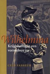 Wilhelmina : krijgshaftig in een vormeloze jas