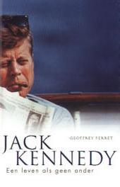 Jack Kennedy : een leven als geen ander