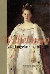 Wilhelmina : de jonge koningin