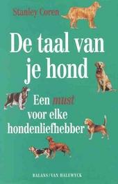 De taal van je hond : alles over de communicatie tussen hond en mens