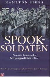 Spooksoldaten : de meest dramatische bevrijdingsactie van WO II