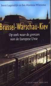 Brussel-Warschau-Kiev : op zoek naar de grenzen van de Europese Unie