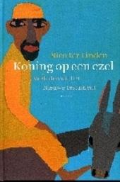 Koning op een ezel : verhalen uit het Nieuwe Testament