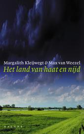 Het land van haat en nijd : hoe Nederland radicaal veranderde