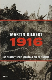 1916 : de dramatische veldslag bij de Somme