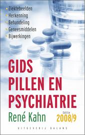 Gids pillen en psychiatrie : ziektebeelden, herkenning, behandeling, geneesmiddelen, bijwerkingen