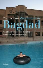 Zwemmen in Bagdad : van leven onder een dictator tot leven aan de afgrond