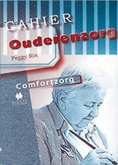 Comfortzorg : kwaliteitszorg voor zorgbehoevende ouderen