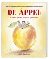 De appel : in verhalen, gedichten, spreekwoorden en recepten