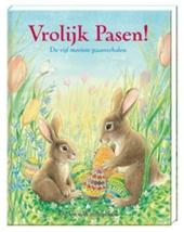 Vrolijk Pasen! : de vijf mooiste paasverhalen