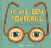 Ik wil een toverbril