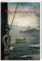 Walvisvaarders : de noodlottige reis van de Jonge Eva