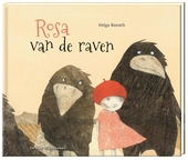 Rosa van de raven / tekst en illlustraties Helga Bansch
