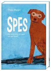 Spes : het leven door de ogen van een hond