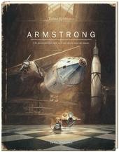 Armstrong : de avontuurlijke reis van een muis naar de maan