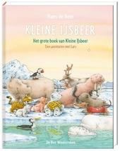 Het grote boek van Kleine IJsbeer : tien avonturen met Lars