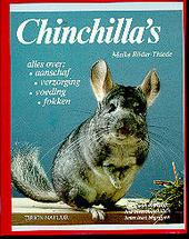 Chinchilla's : alles over : aanschaf, verzorging, voeding, fokken