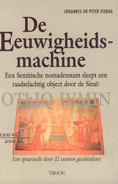 De eeuwigheidsmachine : een Semitische nomadenstam sleept een raadselachtig object door de Sinaï : OThIQ IVMIN : e...