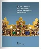 De beschermde kunstschatten van de kathedraal van Namen