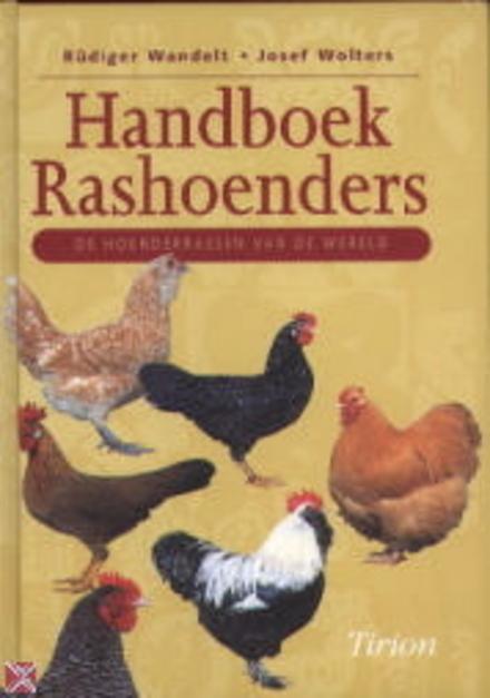 Handboek rashoenders : de hoenderrassen van de wereld