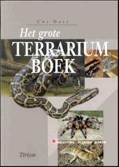 Het grote terrariumboek : inrichting, planten, dieren