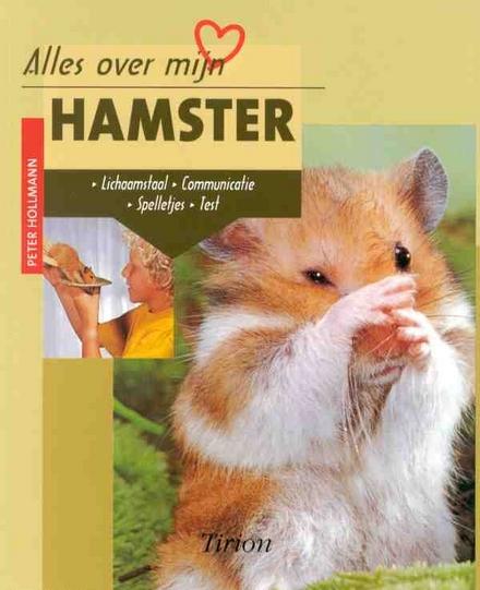 Alles over mijn hamster