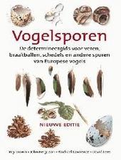 Vogelsporen : de determineergids voor veren, braakballen, schedels en andere sporen van Europese vogels