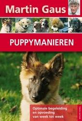 Puppymanieren : begeleiding en opvoeding door optimaal gebruik te maken van zijn leergierigheid
