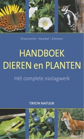 Handboek dieren en planten : hét complete naslagwerk