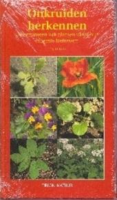 Onkruiden herkennen : determineren van planten vanaf hun vroegste kiemvorm
