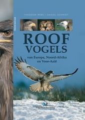 Roofvogels van Europa, Noord-Afrika en Voor-Azië : biologie, kenmerken, populaties
