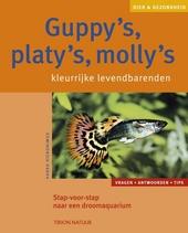 Guppy's, Platy's, Molly's : kleurrijke levendbarenden