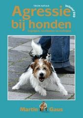 Agressie bij honden : begrijpen, voorkomen en verhelpen