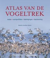 Atlas van de vogeltrek : routes, soortprofielen, bedreigingen, bescherming