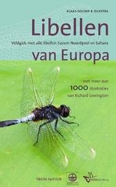 Libellen van Europa : veldgids met alle libellen tussen Noordpool en Sahara