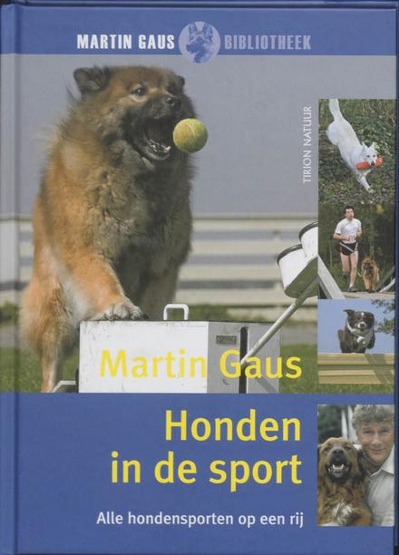 Honden in de sport : alle hondensporten op een rij