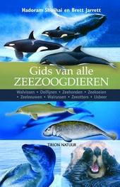 Gids van alle zeezoogdieren : walvissen, dolfijnen, zeehonden, zeekoeien, zeeleeuwen, walrussen, zeeotters, ijsbeer