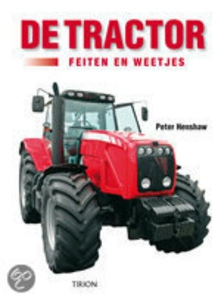 Boer zoekt tractor : feiten en rariteiten : een geïllustreerde schatkamer van curiositeiten, anekdotes, mythen, sta...