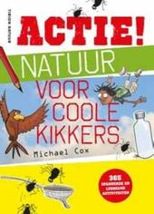 Actie! : natuur voor coole kikkers