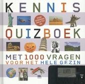 Kennisquizboek : 1000 vragen voor het hele gezin